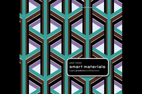 Smart Materials in Architecture: Interior Architecture and Design, by Axel Ritter